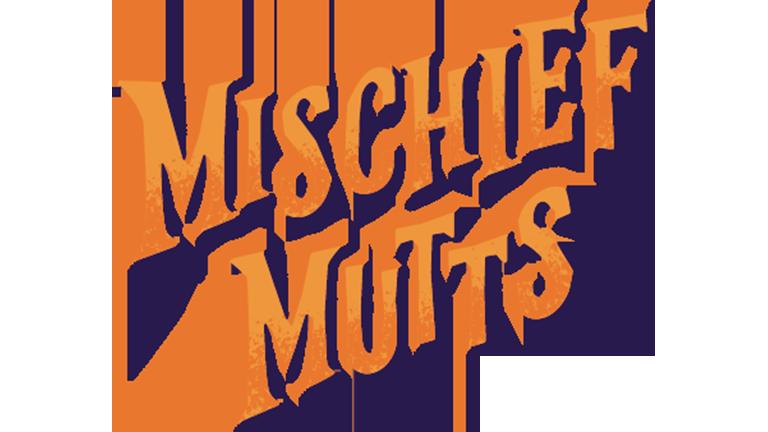Mischief Mutts