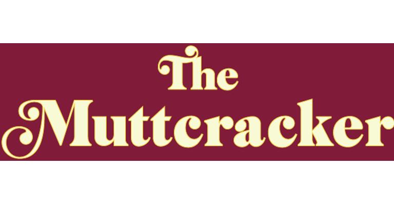 The Muttcracker